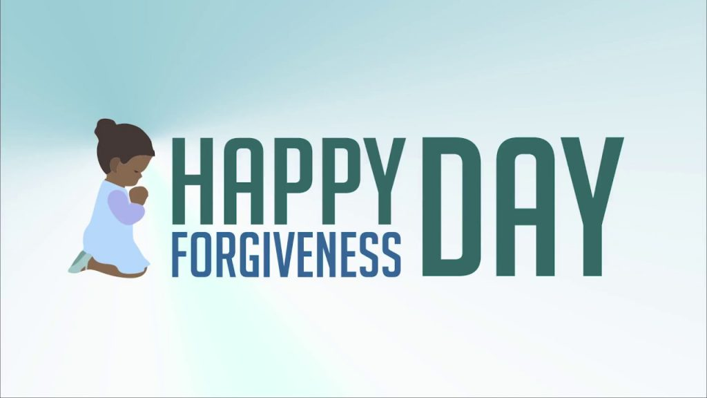 Happy Forgiveness Day