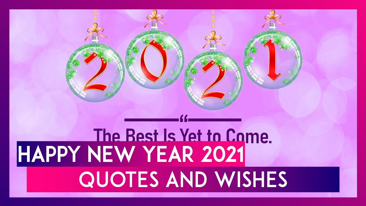 Happy New Year 2021 Wishes Messages