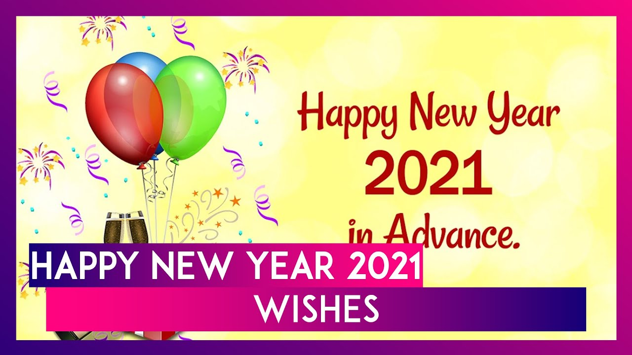 Happy New Year Wishes Messages 2021
